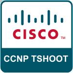 CCNP_TSHOOT